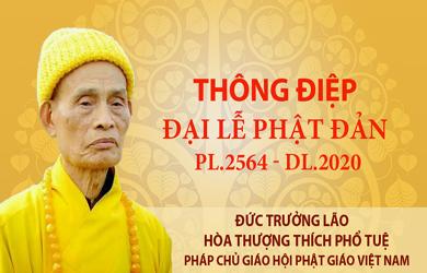 Thông điệp Đại lễ Phật đản PL.2564 của Đức Pháp chủ GHPGVN
