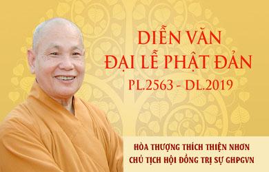 Diễn văn Đại lễ Phật đản PL.2563 – DL.2019 của Hòa thượng Chủ tịch Hội đồng Trị sự GHPGVN