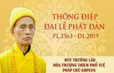 Thông điệp Đại lễ Phật đản PL.2563 – DL.2019 của Đức Pháp chủ GHPGVN