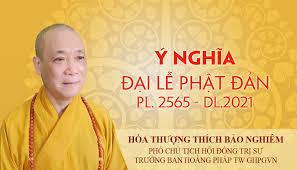Ý nghĩa Phật đản PL.2565 – DL.2021 của Hòa thượng Phó Chủ tịch HĐTS, Trưởng Ban Hoằng pháp Trung ương