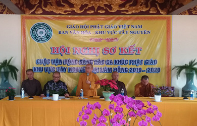 Sơ kết Cuộc vận động sáng tác Ca khúc Phật giáo khu vực Tây Nguyên 2019-2020 tại Lâm Đông