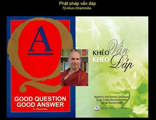 """Giới thiệu tác phẩm """"Khéo vấn, khéo đáp"""" của Tỳ khưu SHRAVASTI DHAMMIKA đã được dịch sang 36 thứ tiếng."""