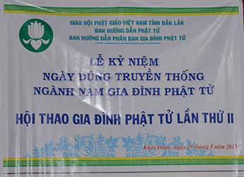 Lễ Kỹ Niệm Ngày Dũng Truyền Thống Ngành Nam GĐPT ĐắkLắk và Khai Mạc Hội Thao GĐPT Lần Thứ II