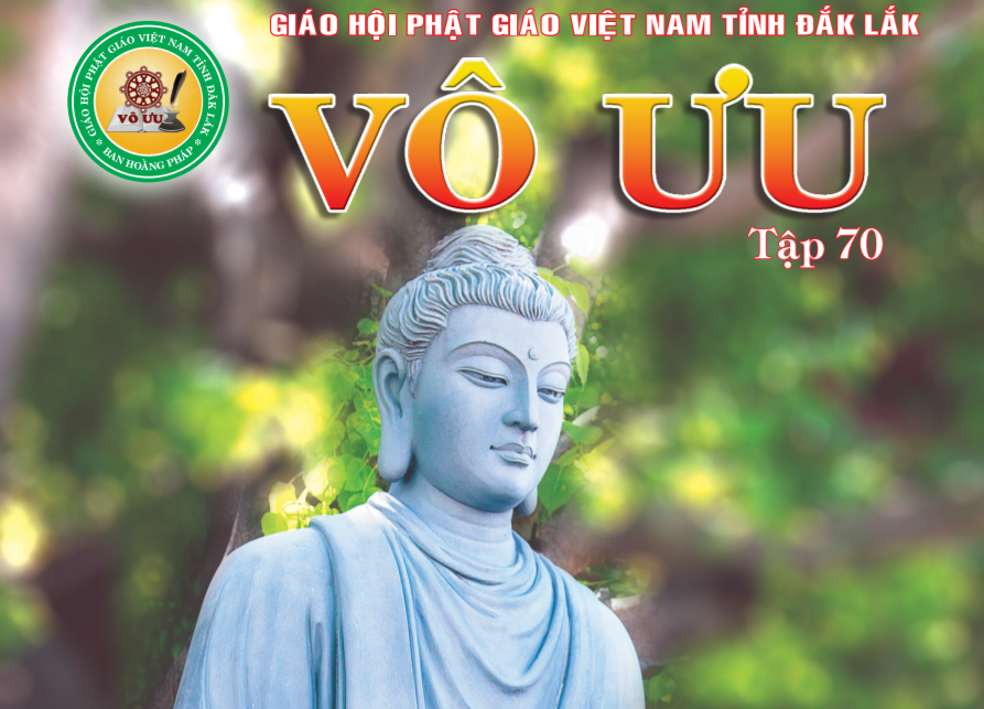 Tập San Vô Ưu số 70: Kỷ niệm Đức Phật Thích ca thành đạo PL.2564